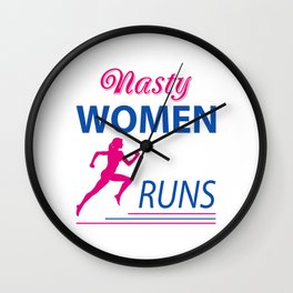 Nasty women runs Wall Clock