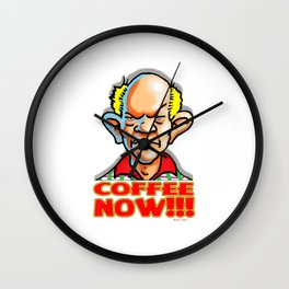 Coffee Now Dale The Curmudgeon Funny Graphic Design T-Shirt Wall Clock