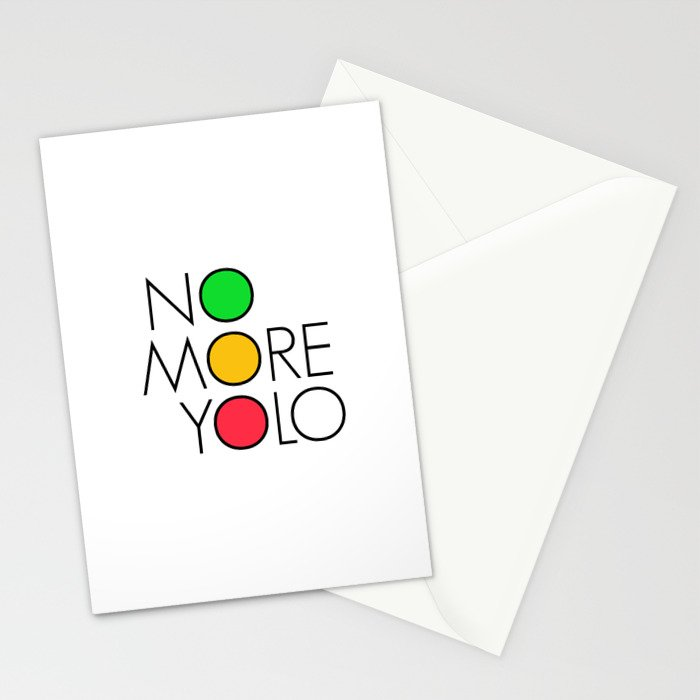 No more YOLO Stationery Cards
