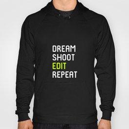 Dream Shoot Edit Repeat Film School Hoody