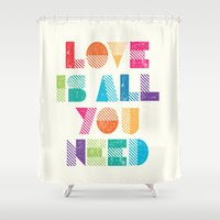 all you need is love Shower Curtains featuring Love Is All You Need by Crafty Lemon