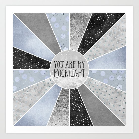 You are my moonlight Art Print