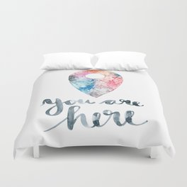 You Are Here Duvet Cover