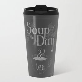 Soup Of The Day: Tea Travel Mug
