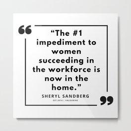 14   | Sheryl Sandberg Quotes | 190902 Metal Print