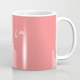 C'est La Vie - in coral Coffee Mug