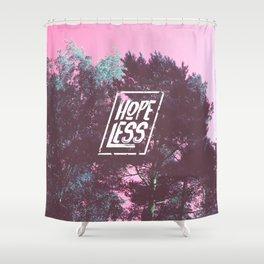 Hopeless Shower Curtain
