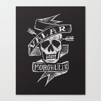 valar morghulis Canvas Prints featuring all men must die by Matthew Taylor Wilson