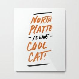 Cool Cat North Platte Metal Print