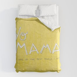 Yo Mama Is Tha Best / Green Comforters