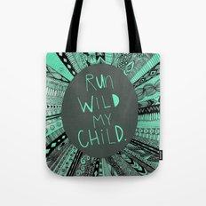 Run Wild Tote Bag