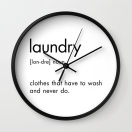 Laundry Definition Sign Wall Clock
