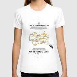 Make Good Art - Neil Gaiman T-shirt