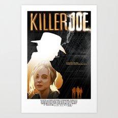 Killer Joe Art Print