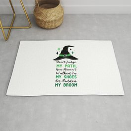 Womens Do Not Judge My Path, Funny Halloween Witch Quotes Gift (2) Rug