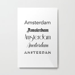 Amsterdam City Quote Sign, Calligraphy Text Art, World City Typography Print, Wall Art Decor Metal Print