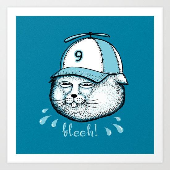 I have 9 lives, so Bleeh! Art Print