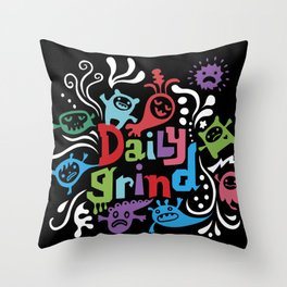 Daily Grind - black Throw Pillow