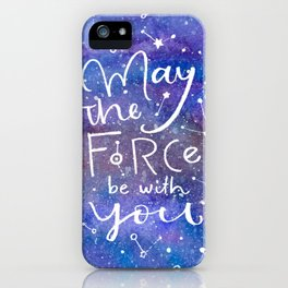 May the Force be with you iPhone Case