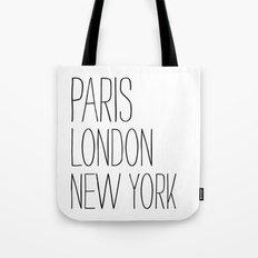 Paris, London, New York Tote Bag