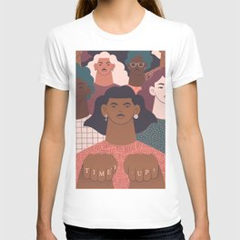 TIME'S UP by Carmela Caldart T-shirt