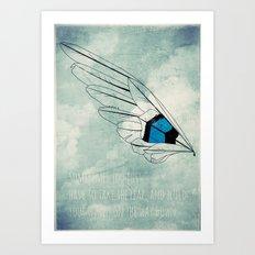 Build Your Wings Art Print
