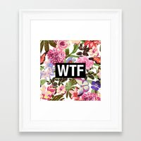 2pac Framed Art Prints featuring WTF by Text Guy