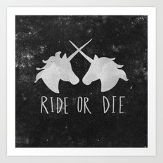 Ride or Die Unicorn Magic Art Print