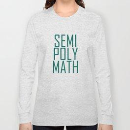 Semipolymath Long Sleeve T-shirt