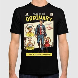 Tales Of The Ordinary T-shirt