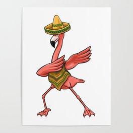 Cinco De Mayo - Dabbing Dab Flamingo Poncho Sombrero Poster
