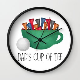 Dad's Cup Of Tee Wall Clock