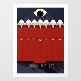 Under His Eye Art Print