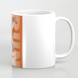 RUN ROBO RUN Coffee Mug