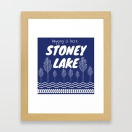 Happy is Here - Stoney Lake Framed Art Print