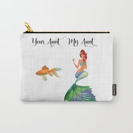 My Aunt Your Aunt Mermaid Goldfish Humor Family Carry-All Pouch