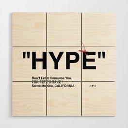 """""""HYPE"""" Wood Wall Art"""