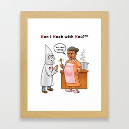 Kan I Kook with Kou? Framed Art Print