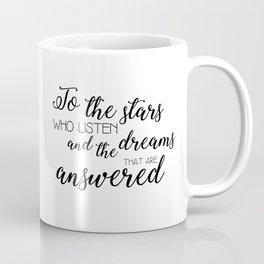 to the stars who listen (acomaf) Coffee Mug