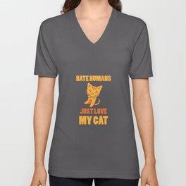 Hate Humans Just Love My Cat   Kitten Lover Gift Unisex V-Neck