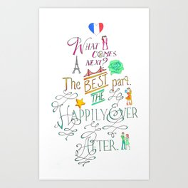 The Happily Ever After Art Print