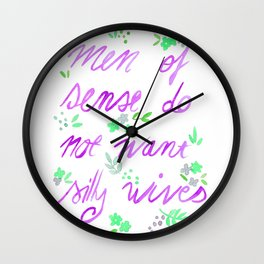 Men of sense do not want silly wives - Purple & Green Palette Wall Clock
