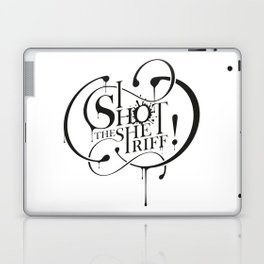 I shot the sheriff ! Laptop & iPad Skin