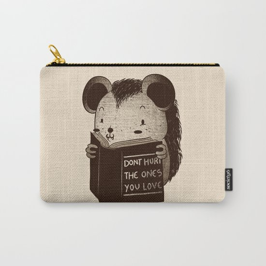 Hedgehog Book Don't Hurt The Ones You Love Carry-All Pouch