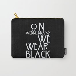 On Wednesdays We Wear Black Carry-All Pouch