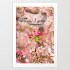 courage in growth - ee cummings Art Print