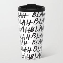 Blah Blah Travel Mug