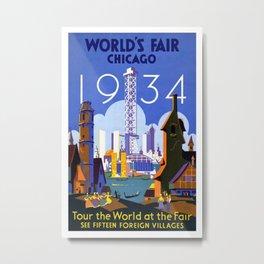 World's Fair Chicago 1934, Tour the World at the Fair - Vintage Advertising Printable Poster Metal Print