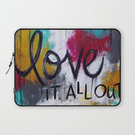 Breathe it all in. Love it all out. Laptop Sleeve