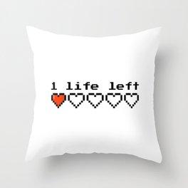 1 live left Throw Pillow